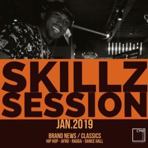 Skillz Session Jan 19 Brand News / Classics Hip Hop Afro Ragga Dance