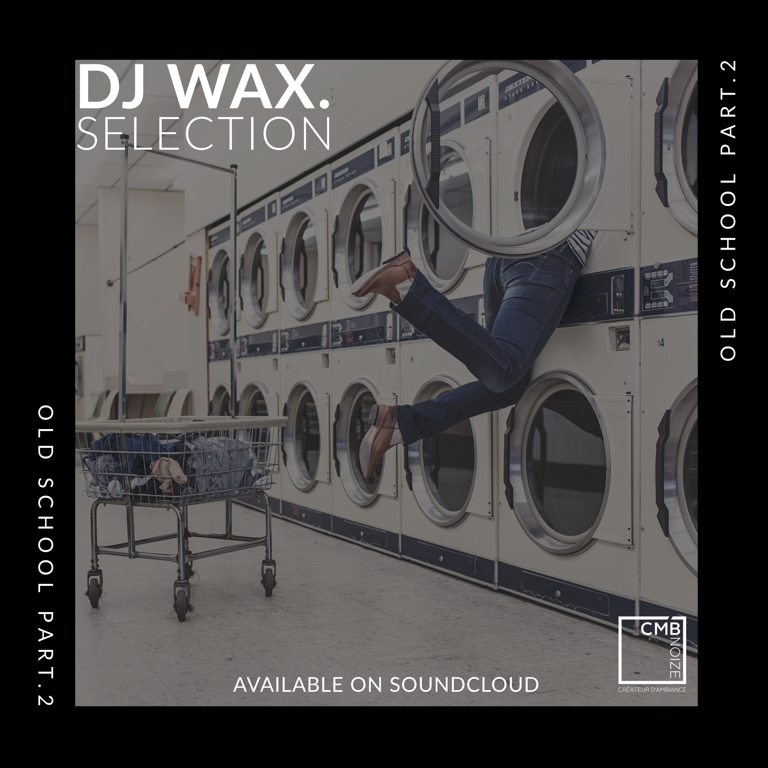 SELECTION OLD SCHOOL Part.2 - DJ WAX