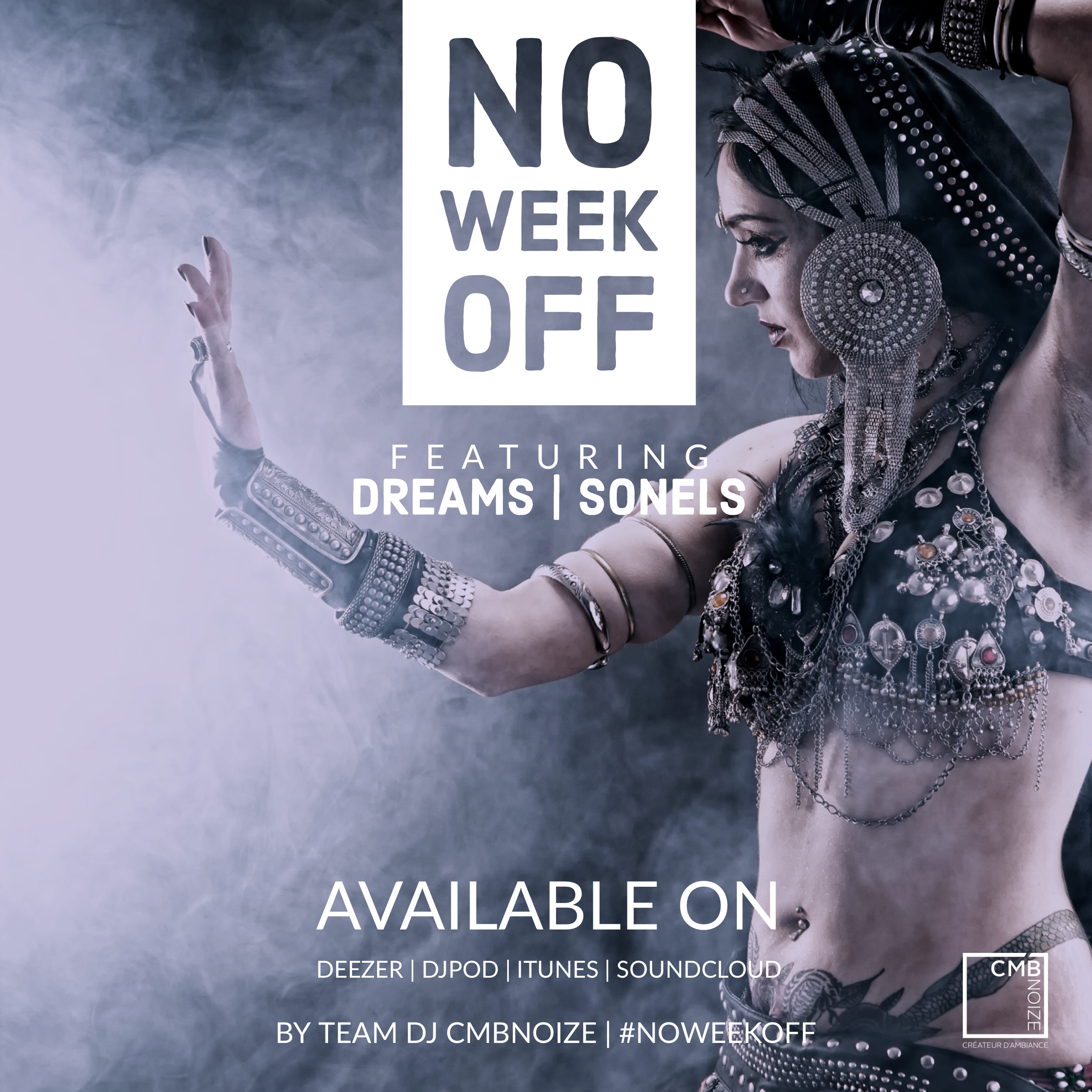 NO WEEK OFF - DJ DREAMS & DJ SONELS