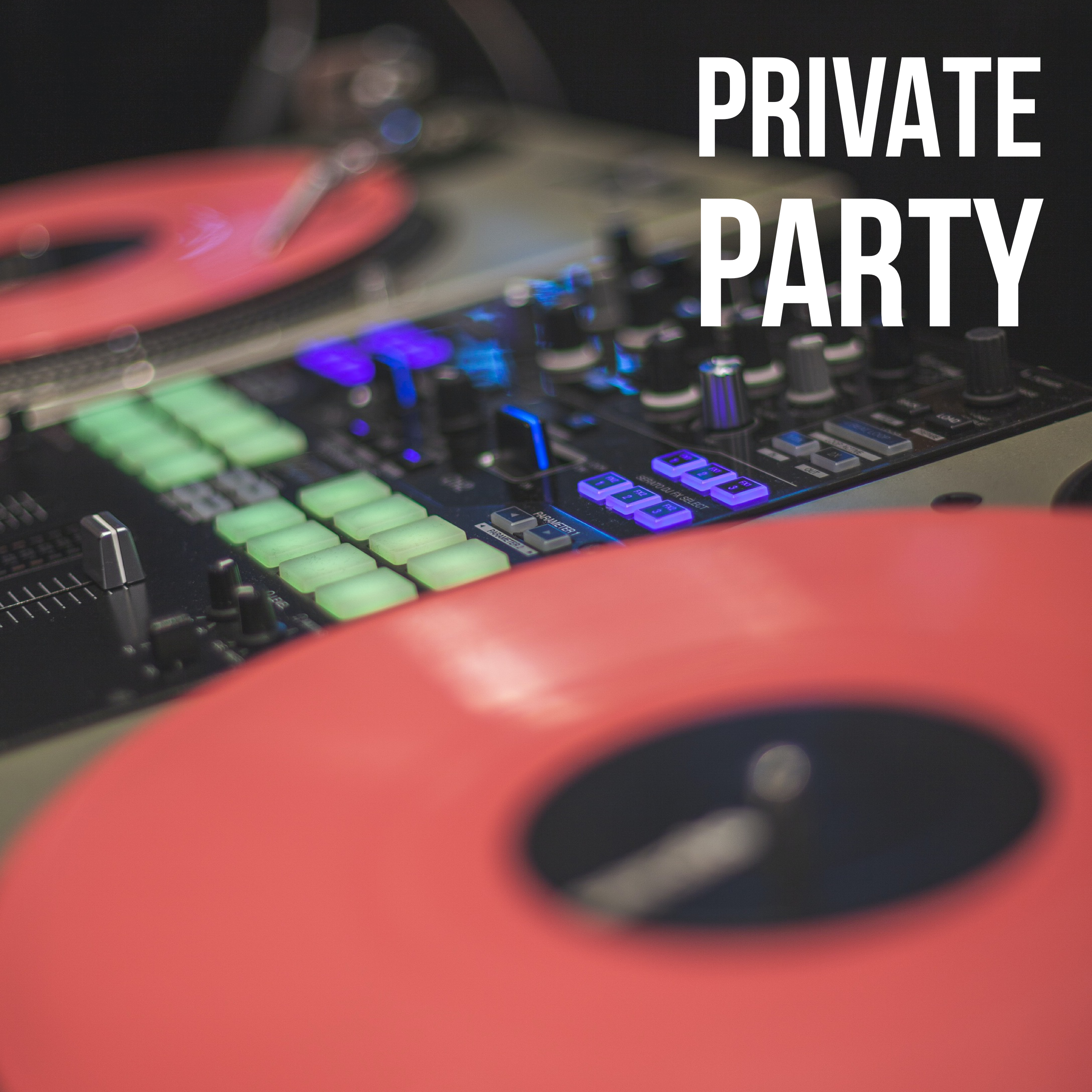 PRIVATE PARTY - DJ DREAMS