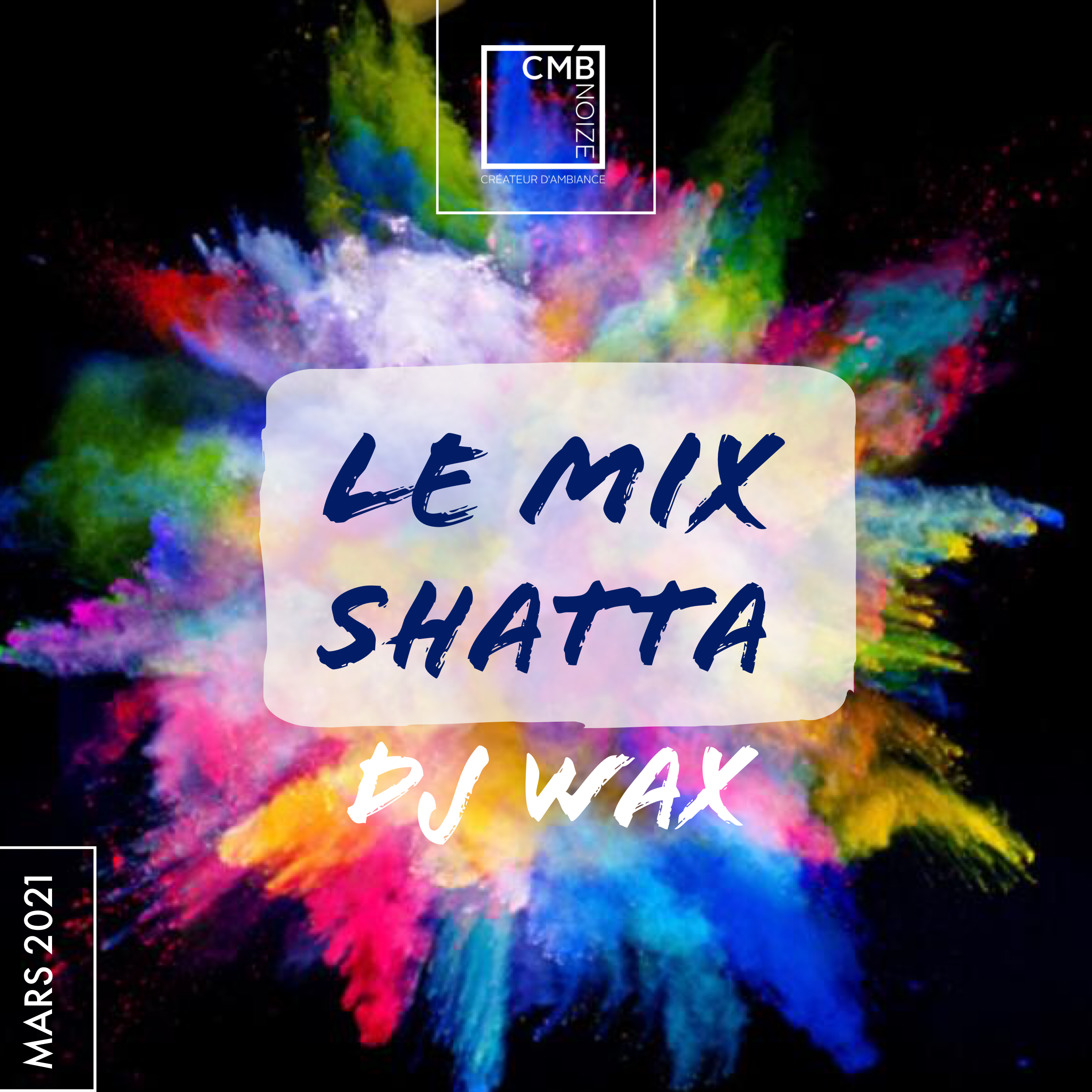 LE MIX SHATTA MARS 2021 - DJ WAX